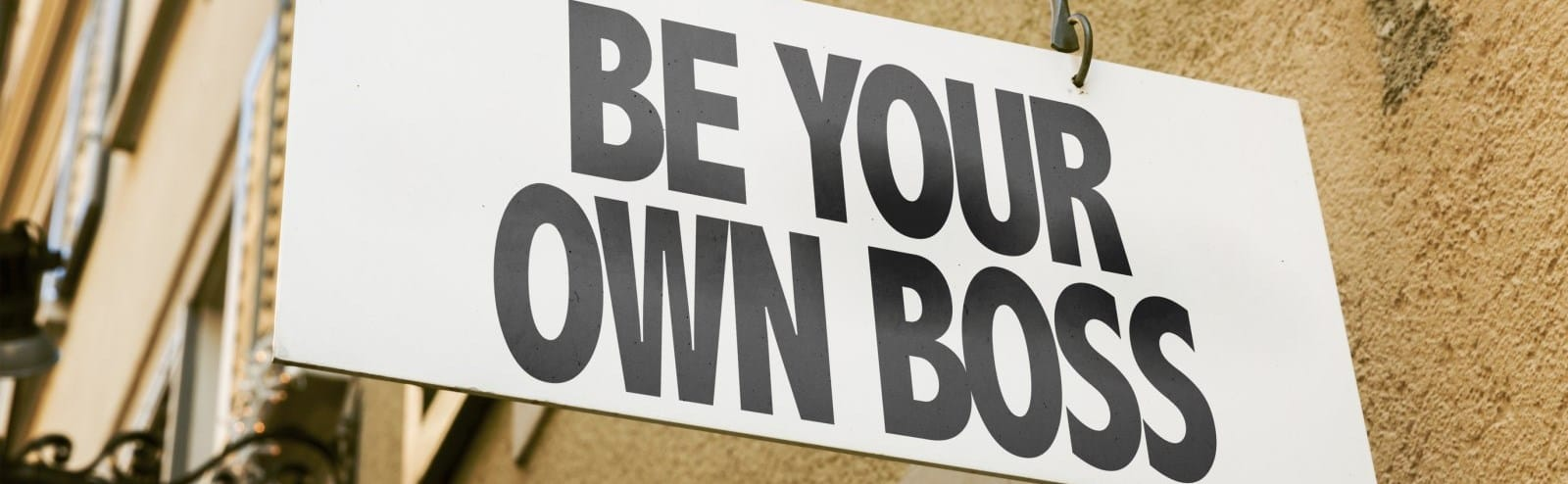 be your own boss sign